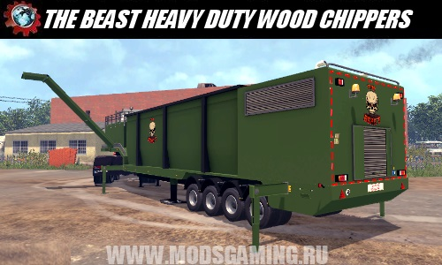 Farming Simulator 2015 download the mod THE BEAST HEAVY DUTY WOOD CHIPPERS