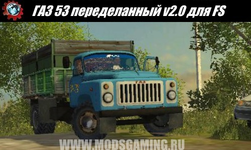 Farming Simulator 2015 download mod truck GAZ 53 converted v2.0