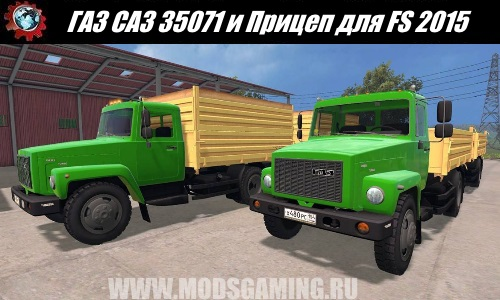 Farming Simulator 2015 download mod truck GAZ SAZ 35071 and Trailer