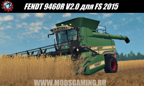 Farming Simulator 2015 download mod harvester FENDT 9460R V2.0
