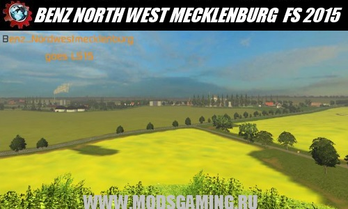 Farming Simulator 2015 mod download map BENZ NORTH WEST MECKLENBURG V0.9 BETA