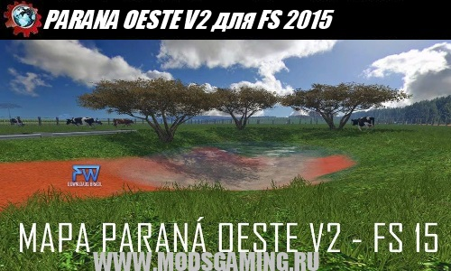 Farming Simulator 2015 download mod map PARANA OESTE V2