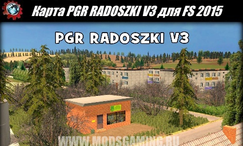 Farming Simulator 2015 download map mod PGR RADOSZKI V3 (FS2015)