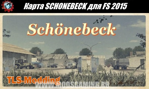 Farming Simulator 2015 download map mod SCHONEBECK