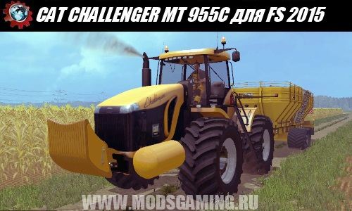 Farming Simulator 2015 download mod tractor CAT CHALLENGER MT 955C
