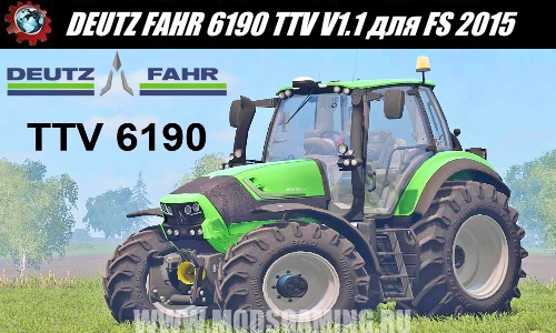 Farming Simulator 2015 download mod tractor DEUTZ FAHR 6190 TTV V1.1