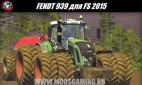 Farming Simulator 2015 download mod FENDT 939 Tractor