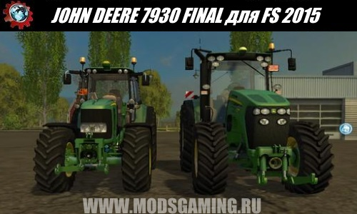 Farming Simulator 2015 download mod tractor JOHN DEERE 7930 FINAL
