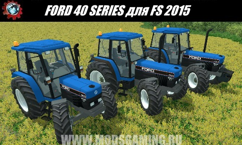 Farming Simulator 2015 download mod tractor FORD 40 SERIES