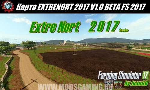Farming Simulator 2017 download map mod EXTRENORT 2017 V1.0 BETA