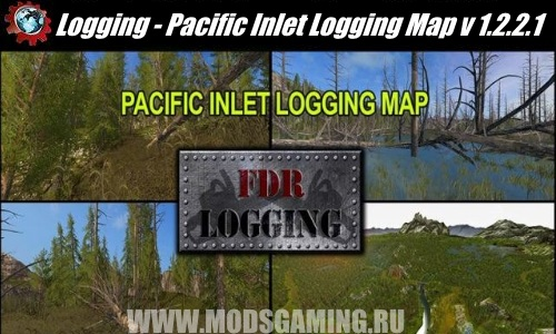 Farming Simulator 2017 download mod Logging Map - Pacific Inlet Logging Map v 1.2.2.1