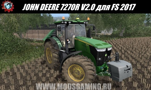 Farming Simulator 2017 download mod tractor JOHN DEERE 7270R V2.0