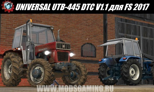 Farming Simulator 2017 download mod tractor UNIVERSAL UTB-445 DTC V1.1