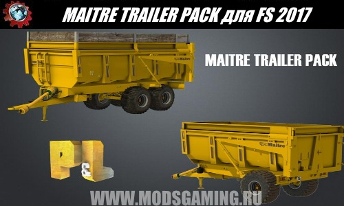 Farming Simulator 2017 download modes trailer MAITRE TRAILER PACK
