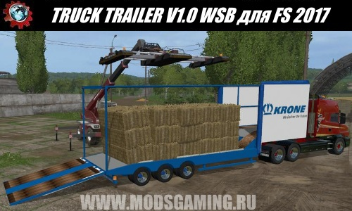 Farming Simulator 2017 download modes trailer TRUCK TRAILER V1.0 WSB