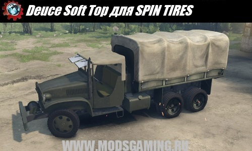 SPIN TIRES mod army truck Deuce Soft Top
