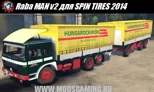 SPIN TIRES 2014 download mod truck Raba MAN v2
