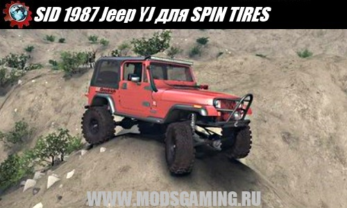SPIN TIRES download mod SUV SID 1987 Jeep YJ