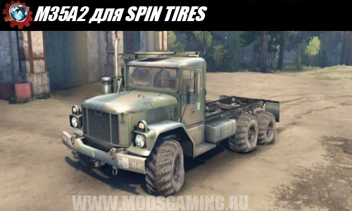 SPIN TIRES download mod M35A2 military truck