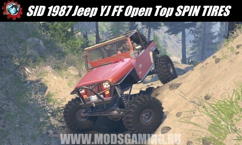 SPIN TIRES download mod SID 1987 Jeep YJ FF Open Top for 03/03/16