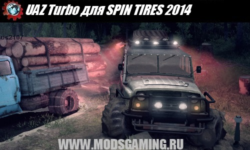SPIN TIRES 2014 download mod car UAZ Turbo