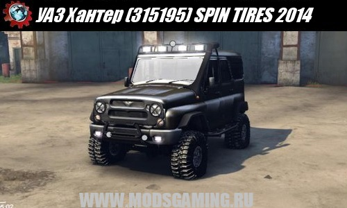 SPIN TIRES 2014 download mod car UAZ Hunter (UAZ-315195)